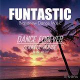 FUNTASTIC brandnew dance music DANCE FOREVER SOULFUL HOUSE DJ SHINYA