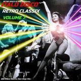 ITALO DISCO RETRO CLASSIX VOL.7 (Non-Stop 80s Hits Mix) Various Artists