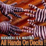 Buckbuck1 & A. Wauthier - All Hands On Decks !