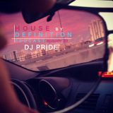 DJ PRIDE 'HOUSE by DEFINITION' podcast # 39
