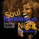 Soul Reminisce Night  #   Feeling Soulful  2019