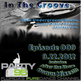 In The Groove Episode 009 - 9.22.2012