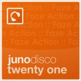 Juno Disco Podcast 21 - hosted and mixed by Faze Action