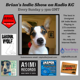 Brian's 276th Indie Show as played on Radio KC Sunday 2nd Sept 5-7pm