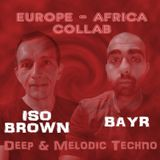 Bayr & Iso Brown Collab n°3 | Deep & Melodic Techno