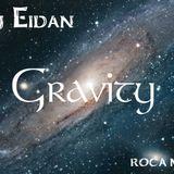 Eidan - Set - Gravity