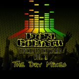Digikal to the World Vol. 3 - The Dry Mixes (Album Mixtape)