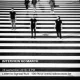 Signaal/Ruis: 20180928 - Interview GO MARCH