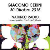 Naturec Radio   Giacomo Cerini   30 Ottobre 2015