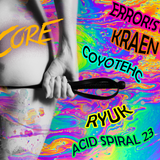 Error!st - Acid X PussyCore Live Mix