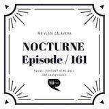 ️ Nocturne ( Episode 161 )