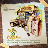 Blood and Fyah Sound - Watta & Colours