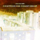 Dissocioo - Compromised Cognition EP Minimix