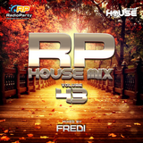 RP House Mix 43 mixed by Fredi
