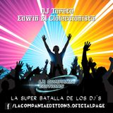 04.ReggeaKumbia Mix By Dj Toreto Ft Edwin El Coleccionista - La Compañia Editions
