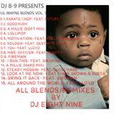DJ EIGHT NINE PRESENTS: LIL WAYNE BLENDS VOL. 1