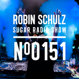 Robin Schulz | Sugar Radio 151