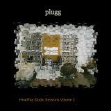Plugg - Headtap Studio Sessions Volume 2