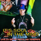 PSIX live dj set at 'Rat's Lab New Year Party on Tenerife' IT'S SOUL IN THE MIND mix' 01-01-17