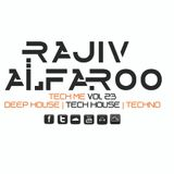 Rajiv Alfaroo-TECH ME Vol.23 [TECH-HOUSE]