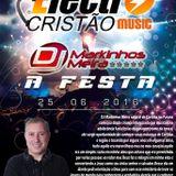 Dj Markinhos Meira & Dj Vagner Mix - Especial Set Mix Electro Cristão A Festa