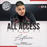 The Party Rockas All Access 013 - DJ Laflame