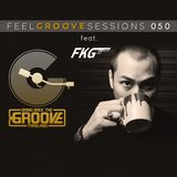 FEEL GROOVE SESSIONS 050 feat. Tom Funkygangster