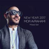 Mor Avrahami - New Year 2017 (Mixed Set)