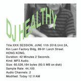 DJ HEALTHY XXX SESSION JUNE 11 2016