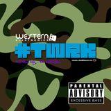 #TWRK ONE