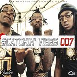 Djizziotra - #Catchin' Vibes 007 - Xmas Edition 2017 (HIP HOP & HOT R&B )