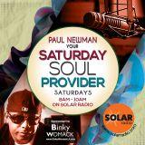 Saturday Soul Provider 28-7-18 'Summer Recess' with Paul Newman, Solar Radio