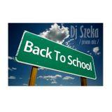 Dj Szeka - Back To School (promo mix)
