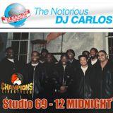Notorious DJ Carlos - STUDIO 69 - 12 MIDNIGHT