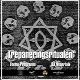 Radio & Podcast : DJ Nederfolk : Theme : Trepaneringsritualen