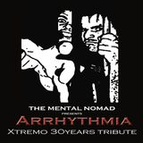 DeMental Nomad - Arrhythmia (Xtremo 30years Tribute)