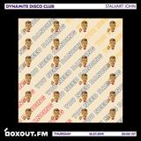 Dynamite Disco Club 028 - Stalvart John [18-07-2019]