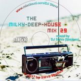 The Milky-Deep-House-Mix 29  - 75 Minutes Nonstop Music - from 105 up to 124 BmP - relax and enjoy