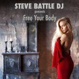 STEVE BATTLE DJ presents Free Your Body 23