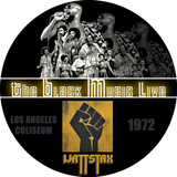 The Black Music Live #40 - WATTSTAX '72