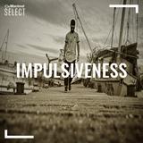 Impulsiveness #9