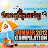 Fuego Party ::: Summer 2012 Compilation [Mixed by Fuego Party]