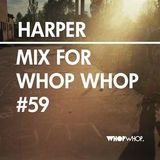 HARPER - Mix for Whop Whop