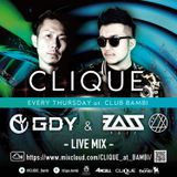 CLIQUE at BAMBI LIVE MIX  GDY & MC B△ZZ