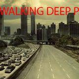 GENerator#2 The Walking Deep Part 1