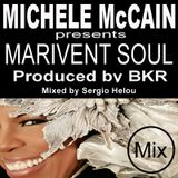 Michele McCain - Marivent Soul (Mixed by Sergio Helou) [MARIVENT MUSIC INTERNATIONAL]