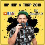 Dj Sagiv S - Hip Hop & Trap 2018 (live)