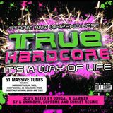 True Hardcore - Its A Way Of Life - Sy & Unknown (Cd1)