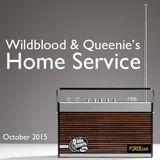 Wildblood + Queenie's Home Service October 2015