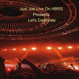 Kim Lewis-Micohn Presents Just Joe Let's Celebrate Live On HBRS 06-08-18